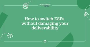 how-to-switch-esps-without-damaging-your-deliverability