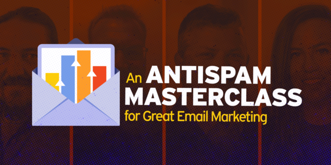 an-antispam-masterclass-for-great-email-marketing