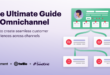 announcing-the-ultimate-guide-to-omnichannel